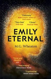 Emily Eternal (ebok) av M. G. Wheaton