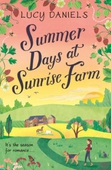 Summer Days at Sunrise Farm