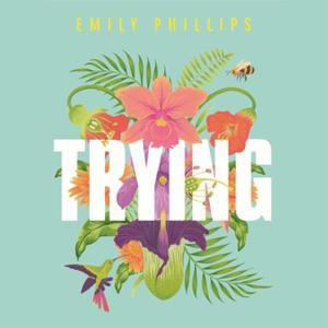 Trying (lydbok) av Emily Phillips, Ukjent