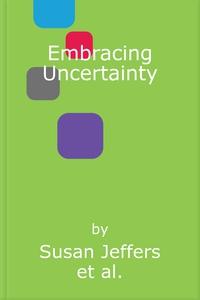 Embracing Uncertainty (lydbok) av Susan Jeffe