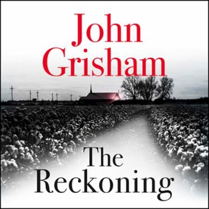The Reckoning (lydbok) av John Grisham