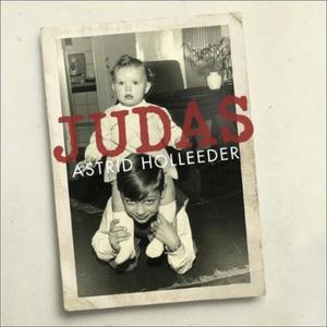 Judas (lydbok) av Astrid Holleeder