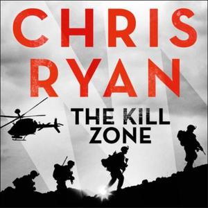 The Kill Zone (lydbok) av Chris Ryan
