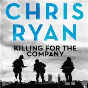 Killing for the Company (lydbok) av Chris Rya