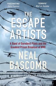 The Escape Artists (ebok) av Neal Bascomb