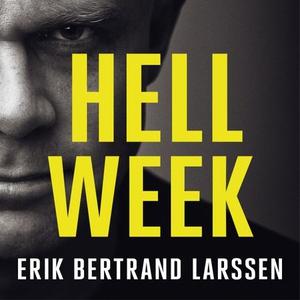 Hell Week (lydbok) av Erik Bertrand Larssen