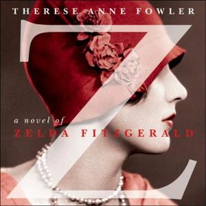 Z: A Novel of Zelda Fitzgerald (lydbok) av Th