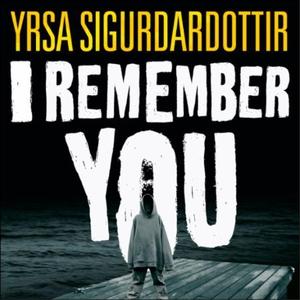 I Remember You (lydbok) av Yrsa Sigurdardotti