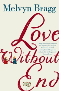 Love Without End (ebok) av Melvyn Bragg