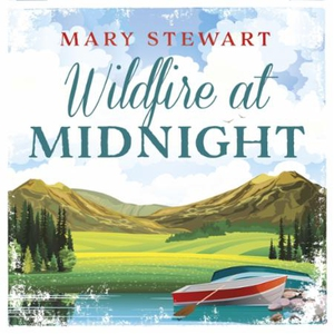 Wildfire at Midnight (lydbok) av Mary Stewart