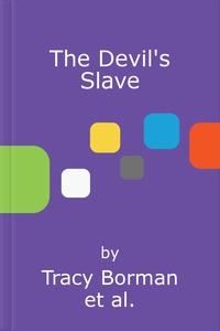 The Devil's Slave (lydbok) av Tracy Borman