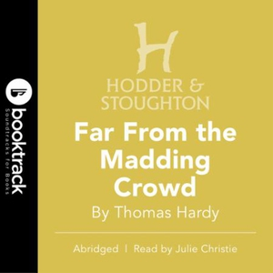 Far From the Madding Crowd (lydbok) av Thomas