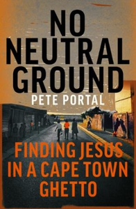 No Neutral Ground (ebok) av Pete Portal