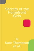 Secrets of the Homefront Girls