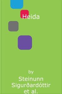 Heida (lydbok) av Steinunn Sigurðardóttir