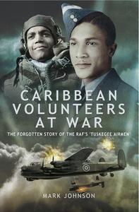 Caribbean Volunteers at War (e-bok) av Mark Joh