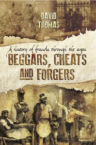 Beggars, Cheats and Forgers (e-bok) av David Th