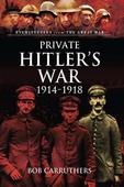 Private Hitler's War