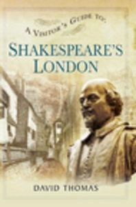 A Visitor's Guide to Shakespeare's London (e-bo