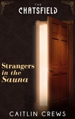 Strangers in the Sauna