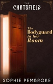 The Bodyguard in Her Room