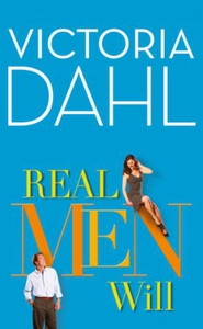 Real Men Will (ebok) av Victoria Dahl