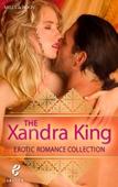 The Xandra King Erotic Romance Collection