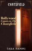 Bollywood Comes to The Chatsfield