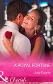 A Royal Fortune