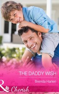 The Daddy Wish (ebok) av Brenda Harlen