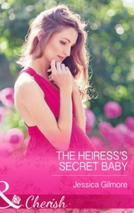The Heiress's Secret Baby (ebok) av Jessica G