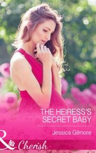 The Heiress's Secret Baby (ebok) av Jessica G