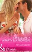 A Pregnancy, a Party & a Proposal