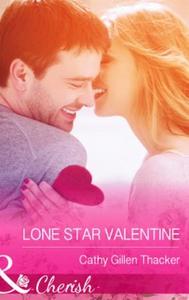 Lone Star Valentine (ebok) av Cathy Gillen Th