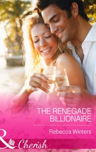 The Renegade Billionaire (ebok) av Rebecca Wi