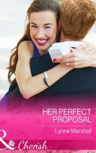 Her Perfect Proposal (ebok) av Lynne Marshall