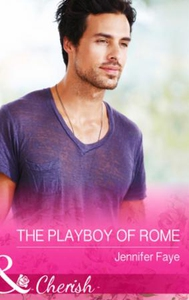 The Playboy of Rome (ebok) av Jennifer Faye