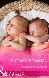 The Baby Bonanza (ebok) av Jacqueline Diamond