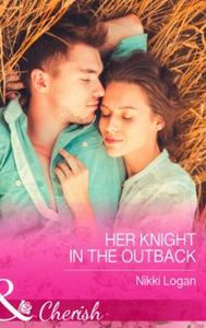 Her Knight in the Outback (ebok) av Nikki Log