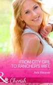 From City Girl to Rancher's Wife