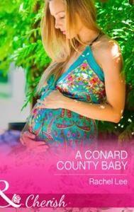 A Conard County Baby (ebok) av Rachel Lee