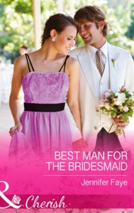 Best Man for the Bridesmaid (ebok) av Jennife
