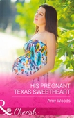 His Pregnant Texas Sweetheart