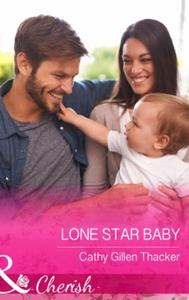 Lone Star Baby (ebok) av Cathy Gillen Thacker
