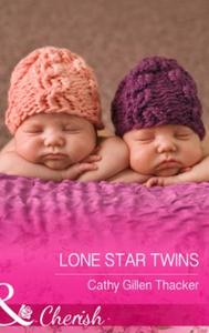 Lone star twins (ebok) av Cathy Gillen Thacke