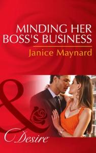 Minding Her Boss's Business (ebok) av Janice