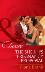The Sheikh's Pregnancy Proposal (ebok) av Fio