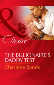 The Billionaire's Daddy Test (ebok) av Charle