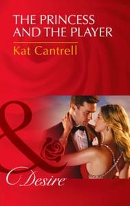 The Princess and the Player (ebok) av Kat Can