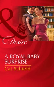A Royal Baby Surprise (ebok) av Cat Schield